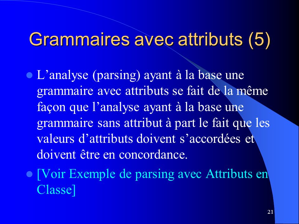 Grammaires avec attributs (5)