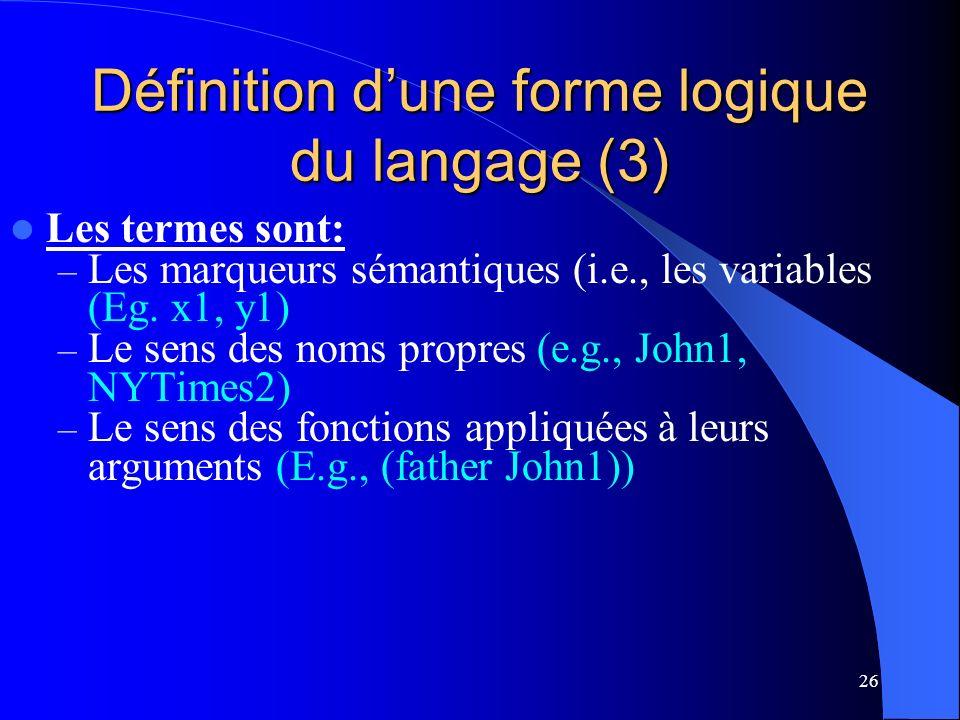 Définition d'une forme logique du langage (3)