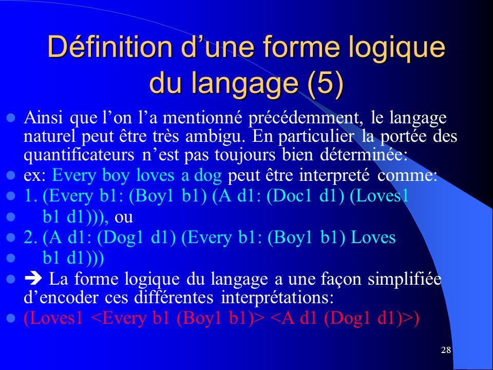 Définition d'une forme logique du langage (5)