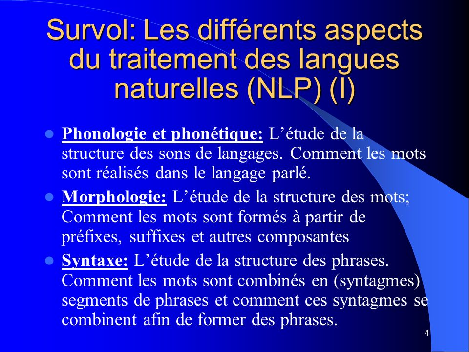 Survol: Les différents aspects du traitement des langues naturelles (NLP) (I)