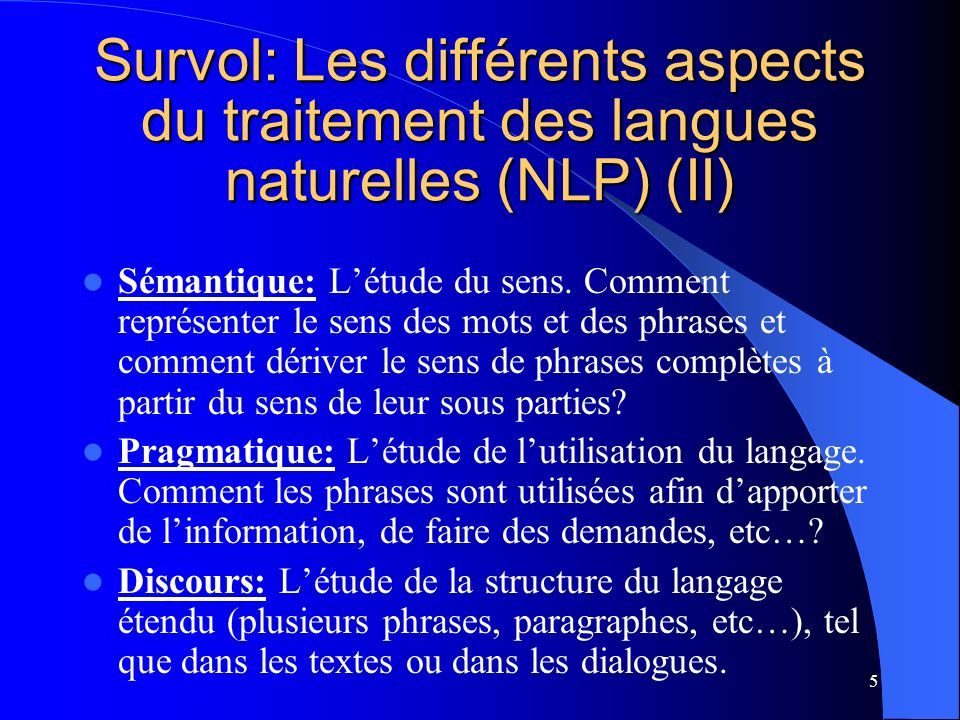 Survol: Les différents aspects du traitement des langues naturelles (NLP) (II)