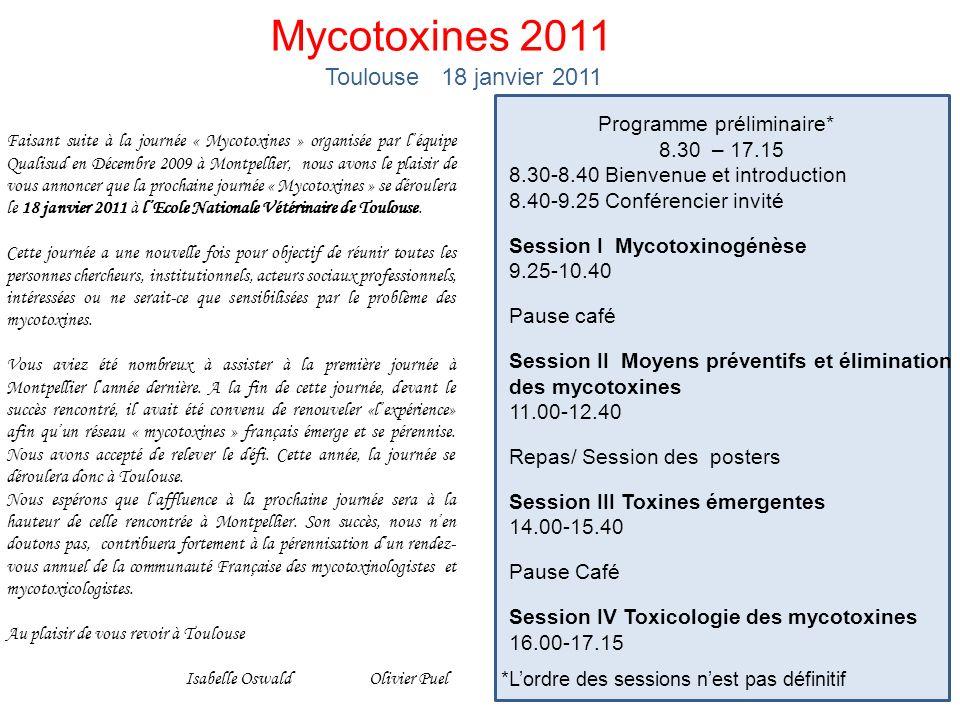 Mycotoxines 2011 Toulouse 18 janvier 2011 Programme préliminaire*