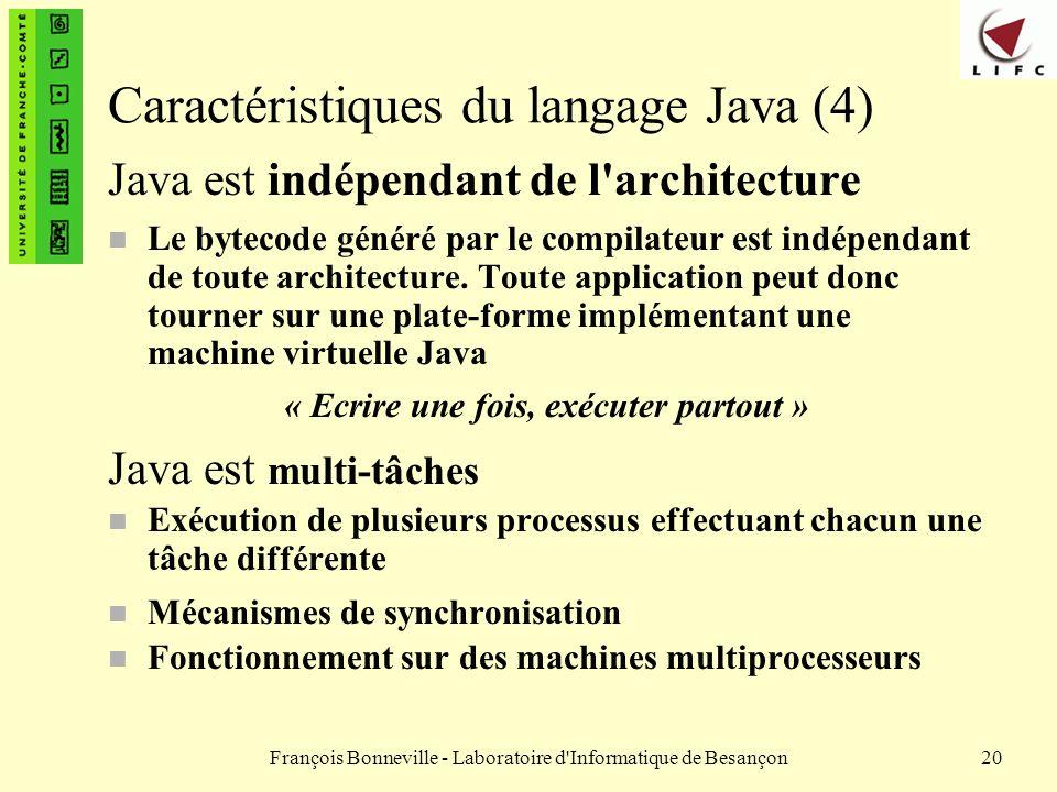 Caractéristiques du langage Java (4)
