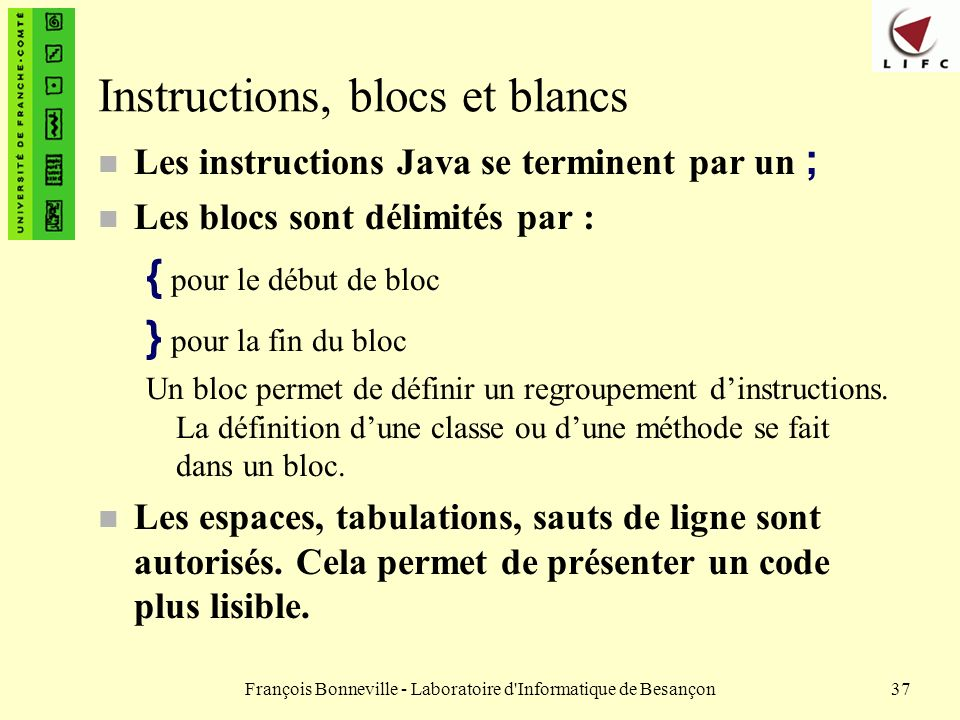 Instructions, blocs et blancs