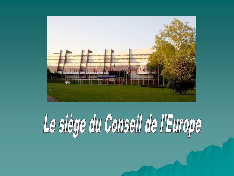 Le siège du Conseil de l Europe