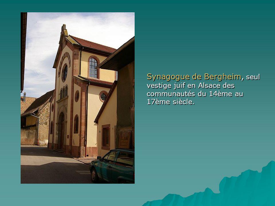 Synagogue de Bergheim, seul vestige juif en Alsace des communautés du 14ème au 17ème siècle.