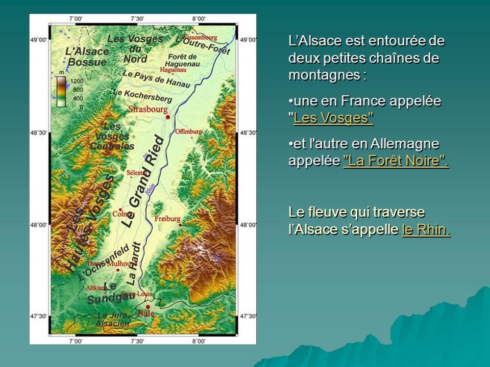 L'Alsace est entourée de deux petites chaînes de montagnes :