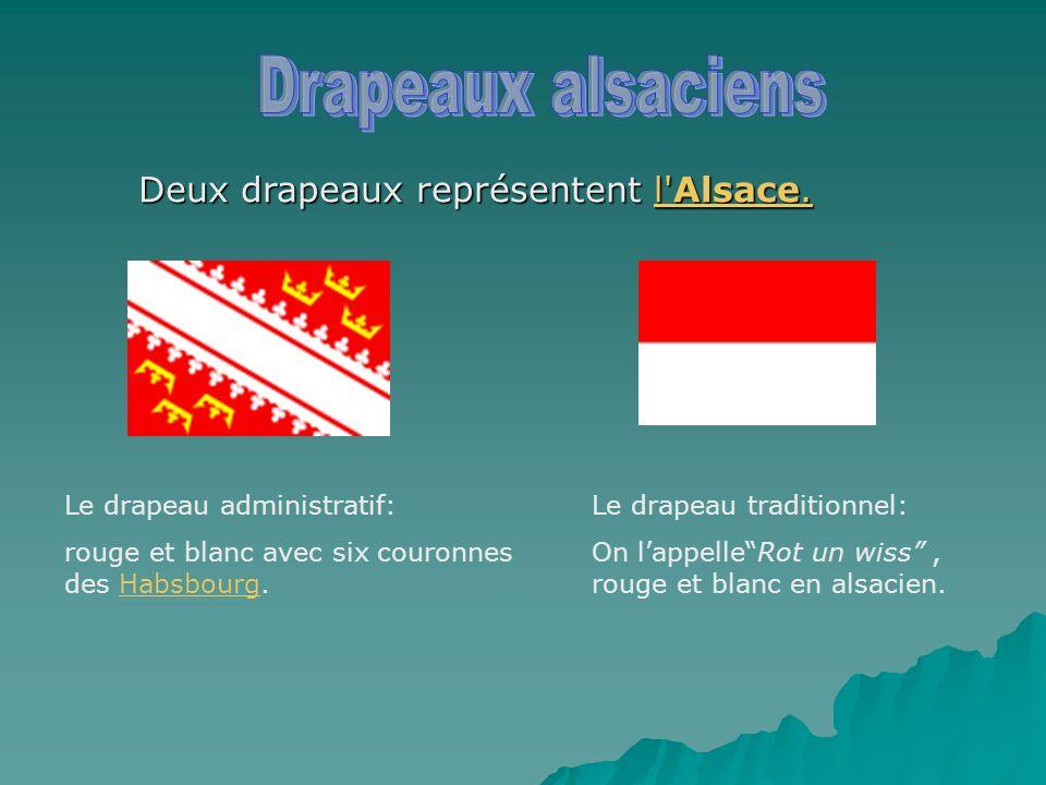 Drapeaux alsaciens Deux drapeaux représentent l Alsace.