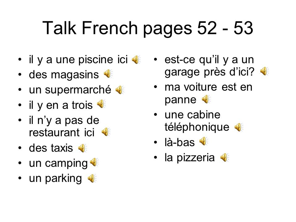 Talk French pages 52 - 53 il y a une piscine ici des magasins