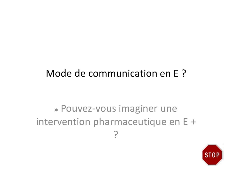 Mode de communication en E