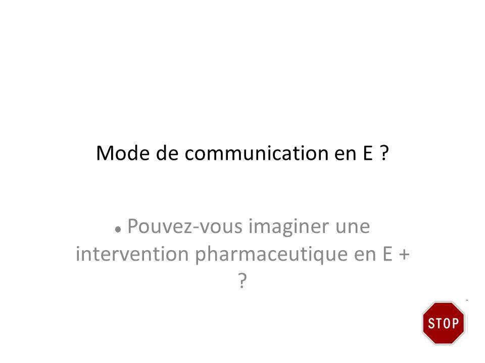 Mode de communication en E