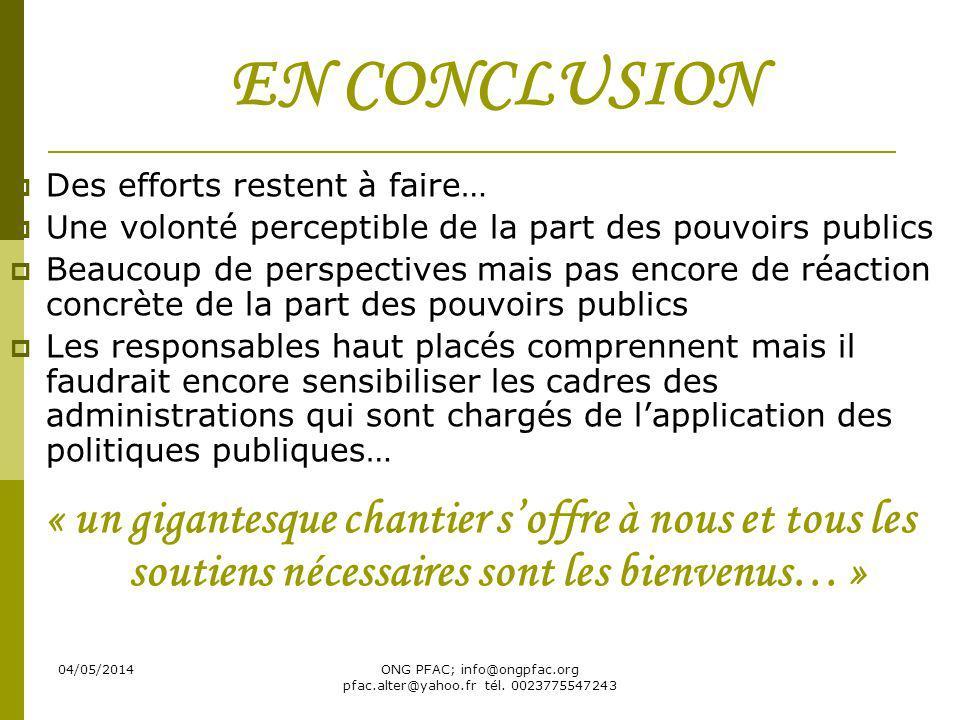 ONG PFAC; info@ongpfac.org pfac.alter@yahoo.fr tél. 0023775547243