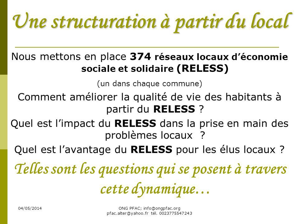 Une structuration à partir du local