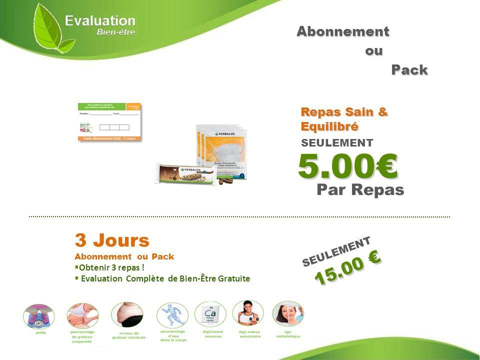 5.00€ 3 Jours Abonnement ou Pack 15.00 € Par Repas Abonnement ou Pack