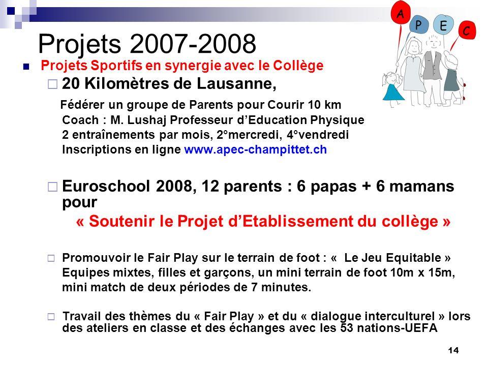 Projets 2007-2008 20 Kilomètres de Lausanne,