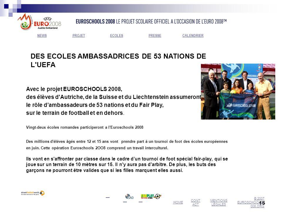 DES ECOLES AMBASSADRICES DE 53 NATIONS DE L UEFA