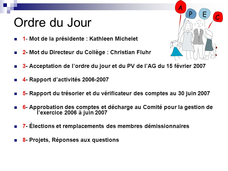 Ordre du Jour 1- Mot de la présidente : Kathleen Michelet