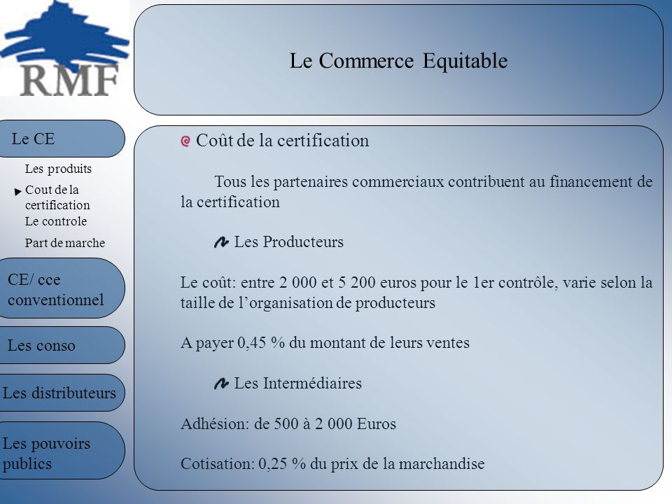 Le Commerce Equitable Le CE Coût de la certification