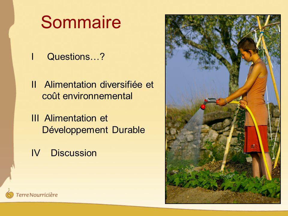 Sommaire I Questions… II Alimentation diversifiée et coût environnemental.