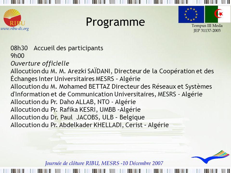 Programme 08h30 Accueil des participants 9h00 Ouverture officielle