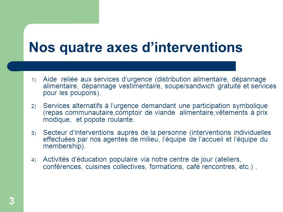 Nos quatre axes d'interventions