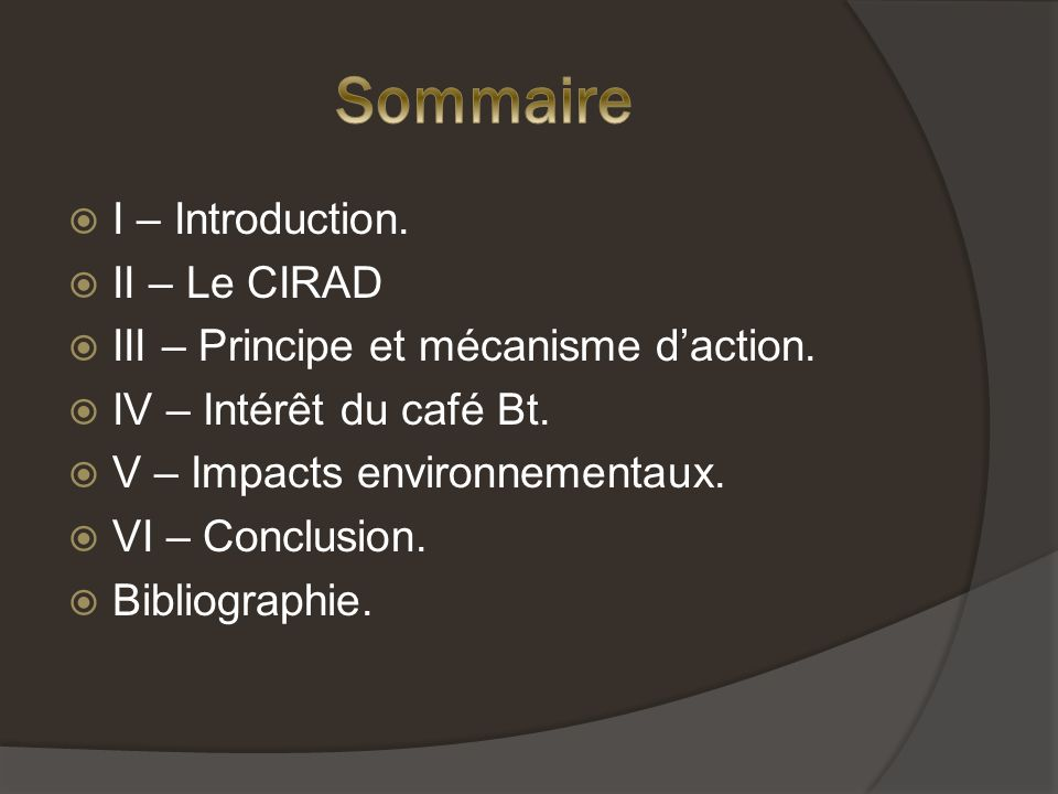 Sommaire I – Introduction. II – Le CIRAD