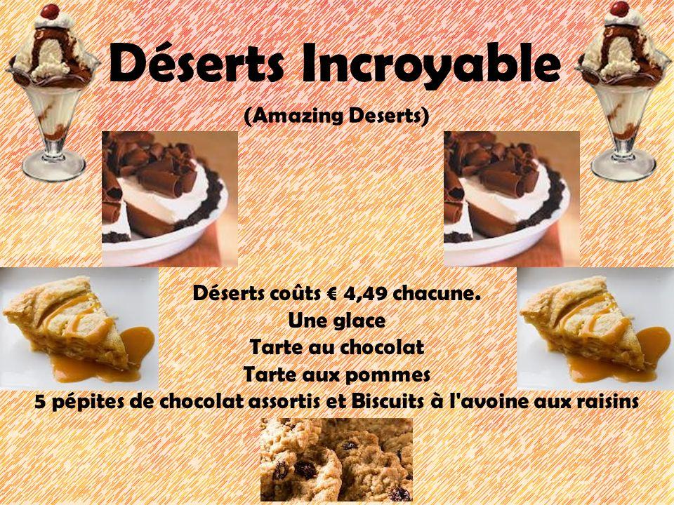 Déserts Incroyable (Amazing Deserts) Déserts coûts € 4,49 chacune.