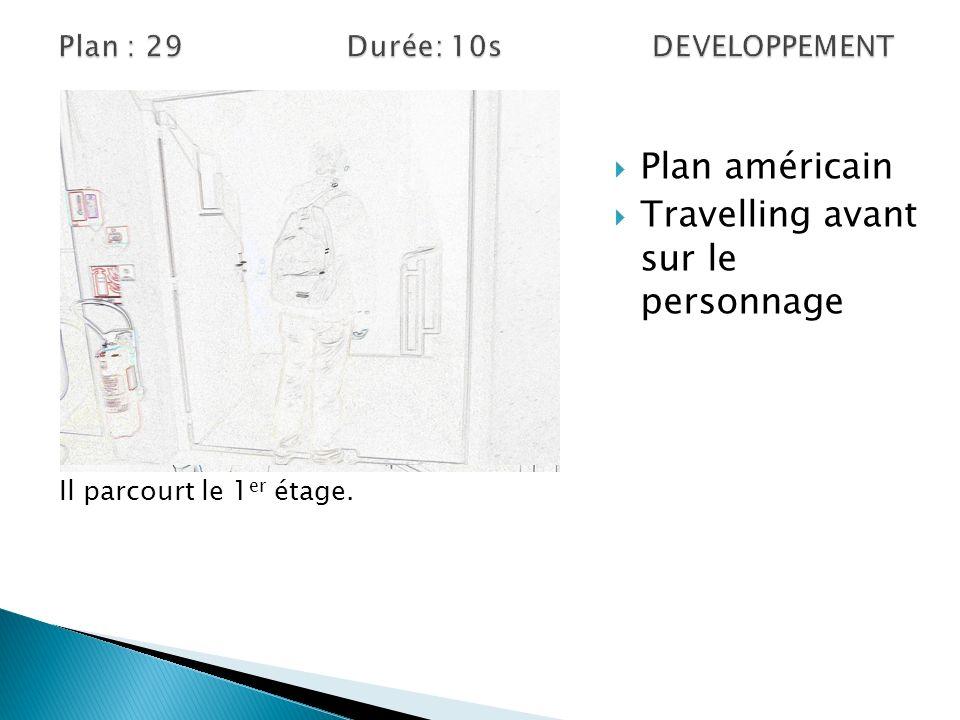 Plan : 29 Durée: 10s DEVELOPPEMENT