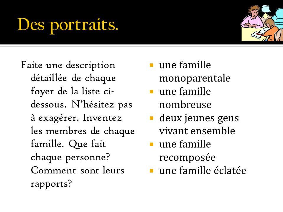Des portraits.