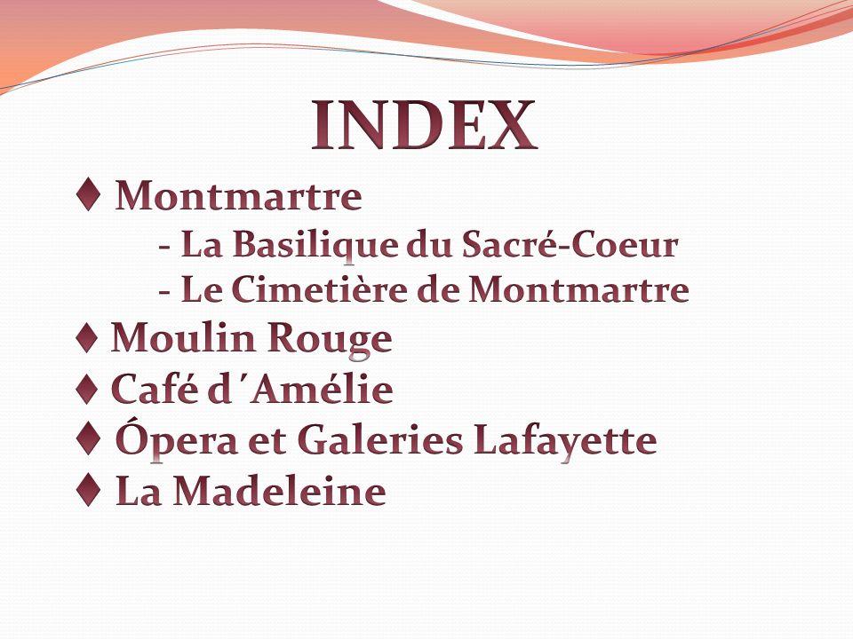 INDEX Montmartre Ópera et Galeries Lafayette La Madeleine