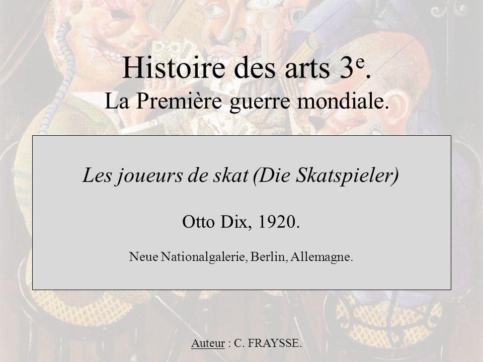 Histoire des arts 3e. La Première guerre mondiale.