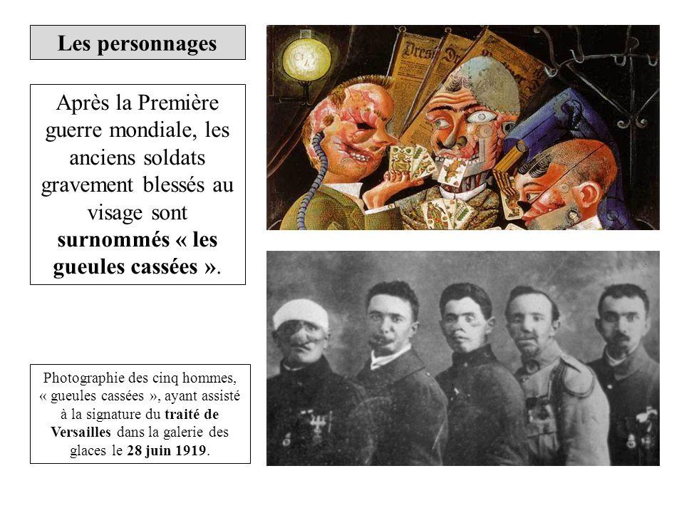 Les personnages Après la Première guerre mondiale, les anciens soldats gravement blessés au visage sont surnommés « les gueules cassées ».