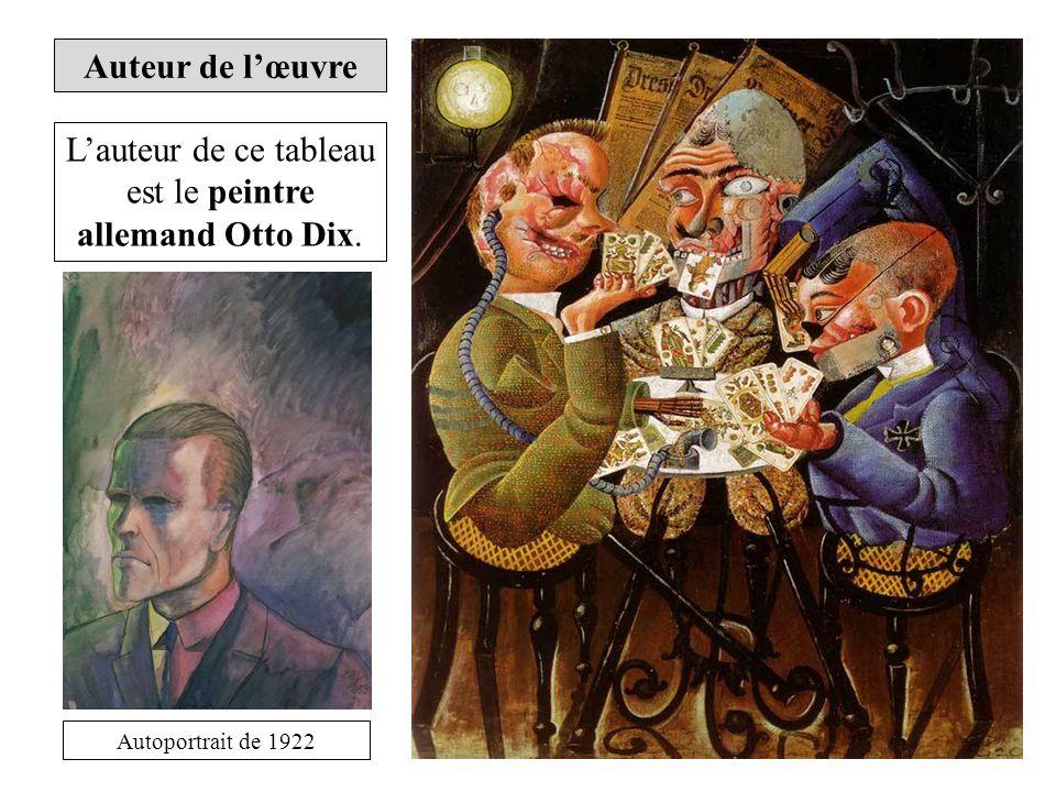 L'auteur de ce tableau est le peintre allemand Otto Dix.