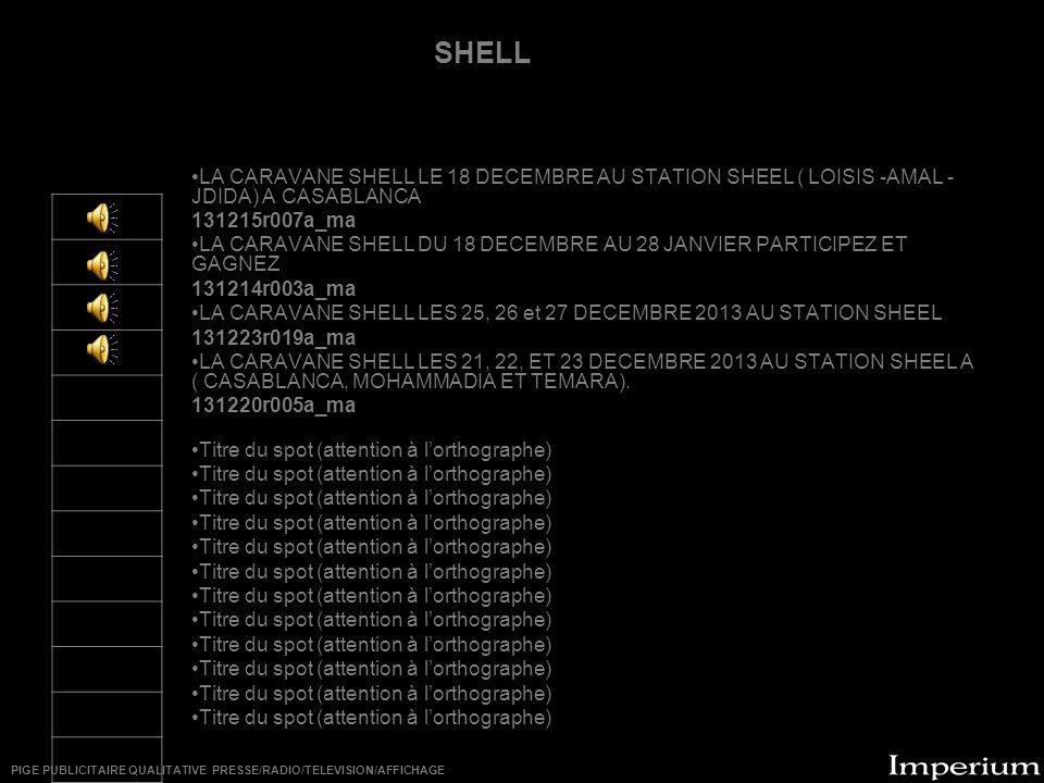 ********** SHELL. LA CARAVANE SHELL LE 18 DECEMBRE AU STATION SHEEL ( LOISIS -AMAL -JDIDA) A CASABLANCA.