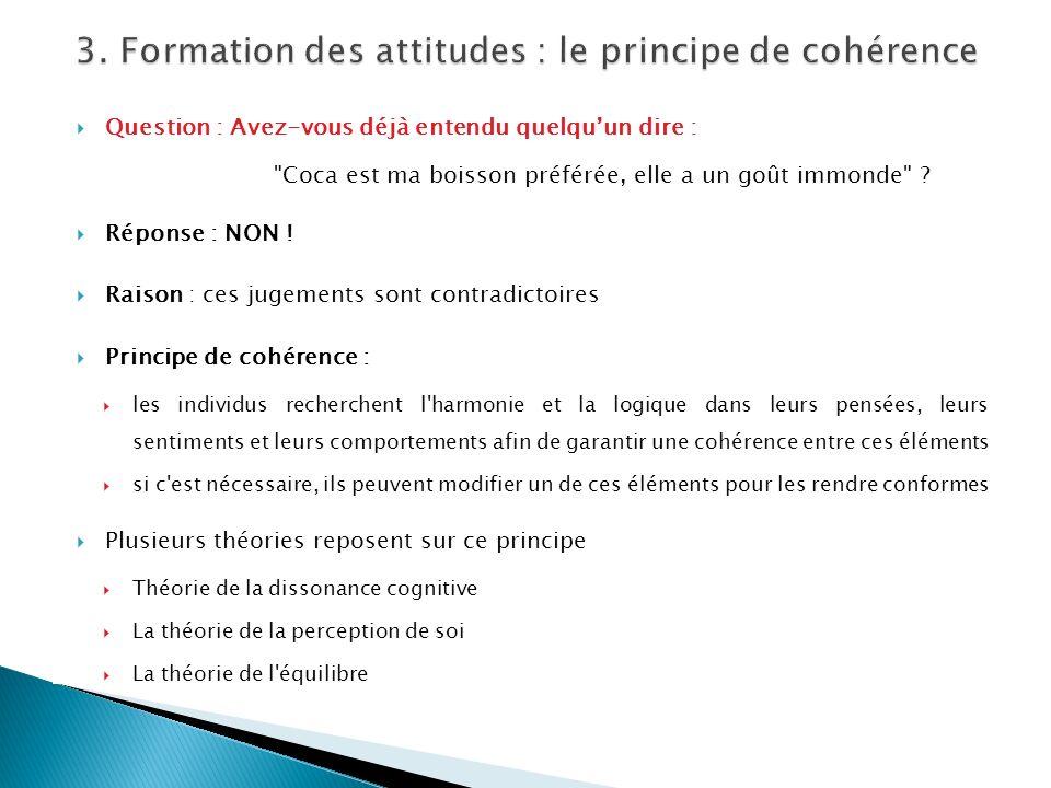 3. Formation des attitudes : le principe de cohérence