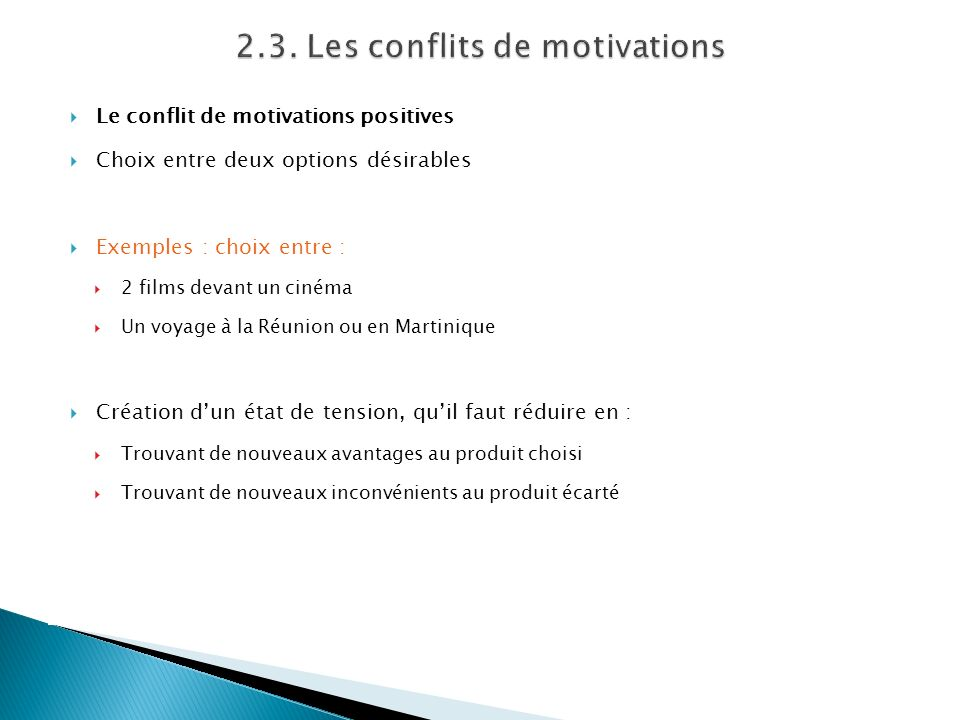 2.3. Les conflits de motivations