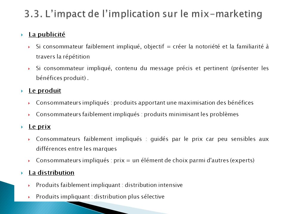 3.3. L'impact de l'implication sur le mix-marketing