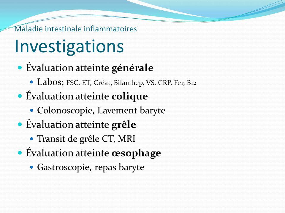 Maladie intestinale inflammatoires Investigations