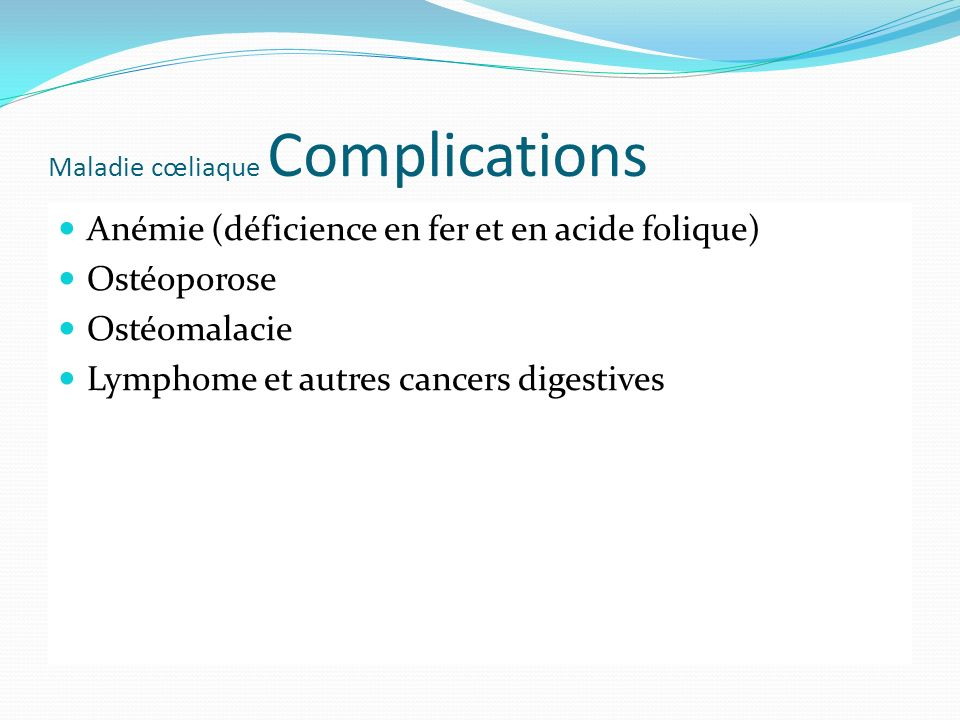 Maladie cœliaque Complications