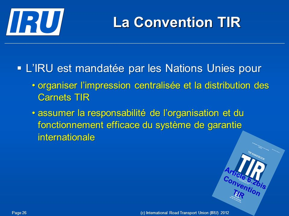 Article 6.2bis Convention TIR