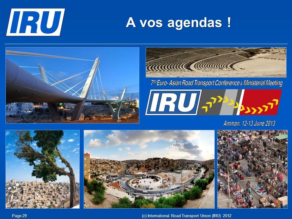 A vos agendas ! (c) International Road Transport Union (IRU) 2012