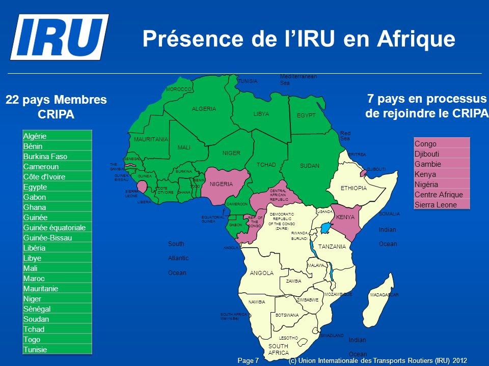 Présence de l'IRU en Afrique 7 pays en processus de rejoindre le CRIPA