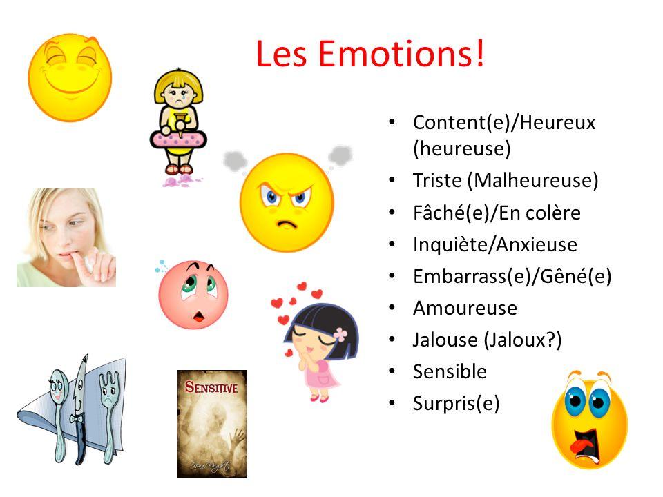 Les Emotions! Content(e)/Heureux (heureuse) Triste (Malheureuse)