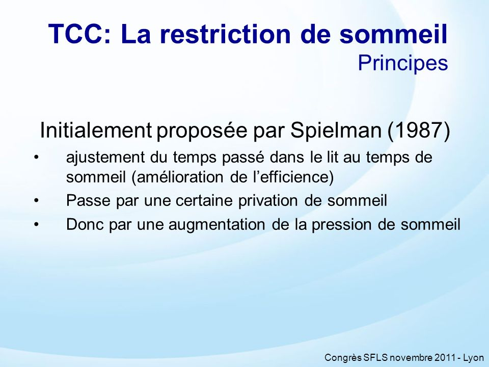 TCC: La restriction de sommeil