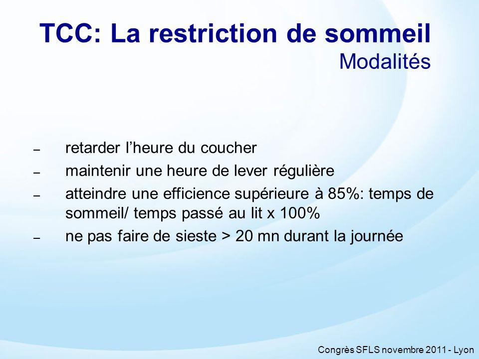 TCC: La restriction de sommeil Modalités
