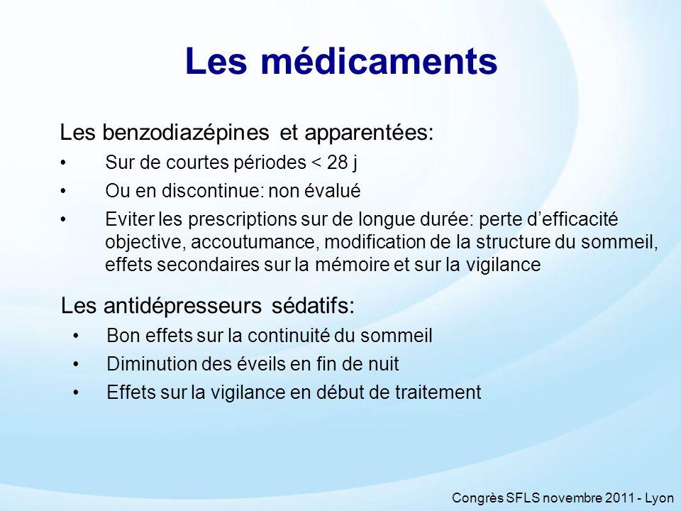 Les médicaments Les benzodiazépines et apparentées: