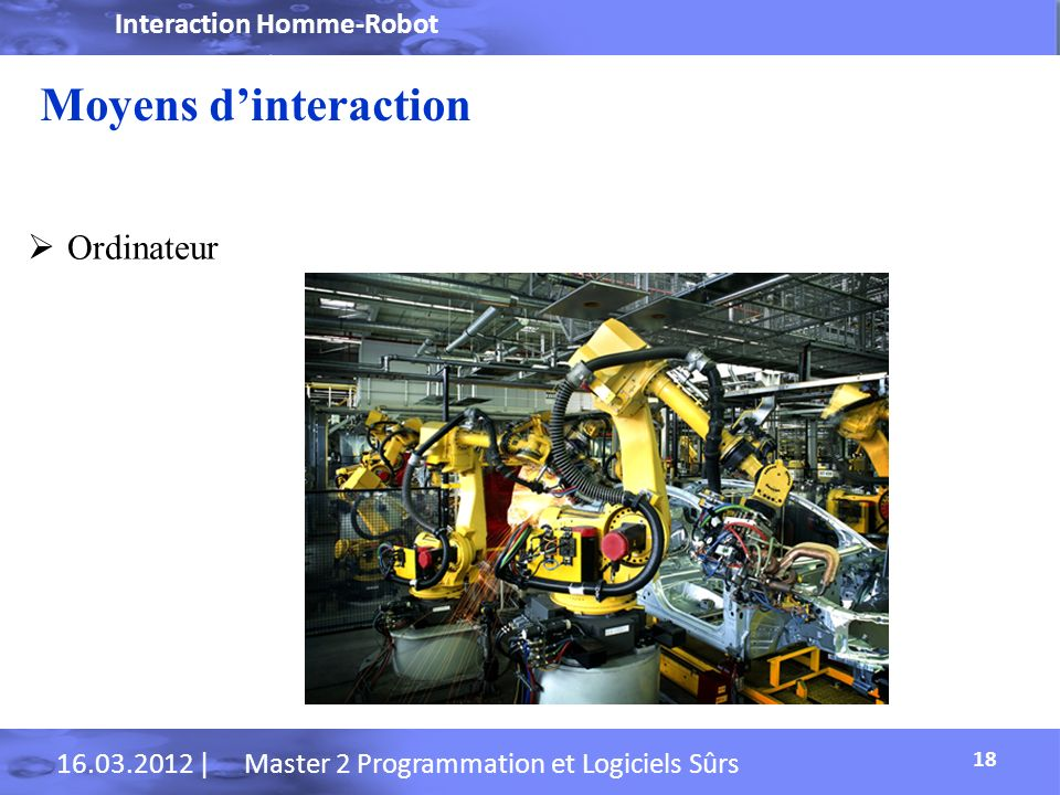 Moyens d'interaction Ordinateur Interaction Homme-Robot