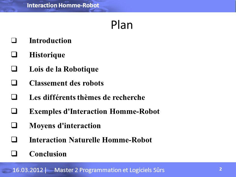 Plan Historique Lois de la Robotique Classement des robots