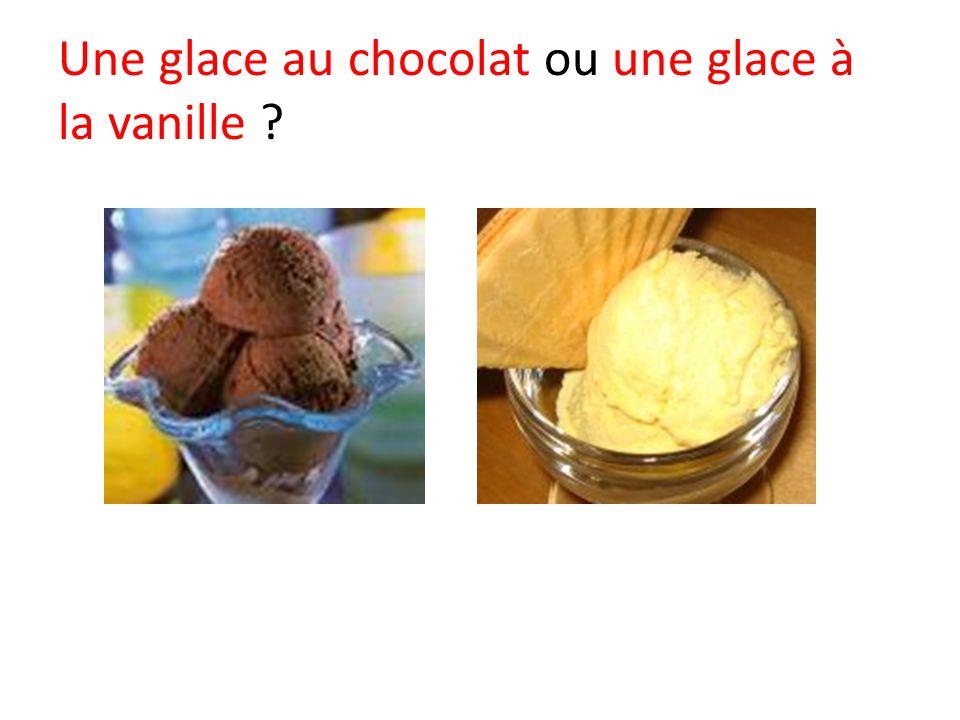 Une glace au chocolat ou une glace à la vanille