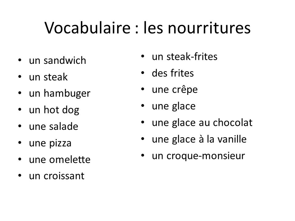 Vocabulaire : les nourritures